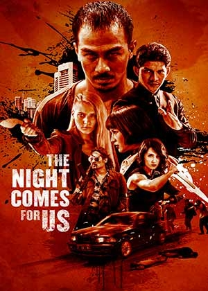 The Night comes for Us  ★★★★