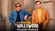 Érase una vez en Hollywood - tráiler